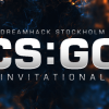 DreamHack Stockholm CS:GO Invitational